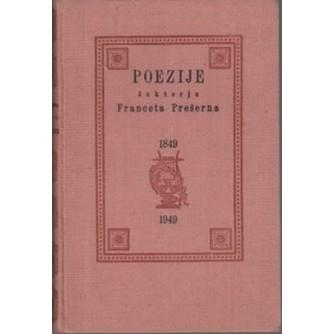 Poezije doktorja Franceta Prešerna 1849-1949
